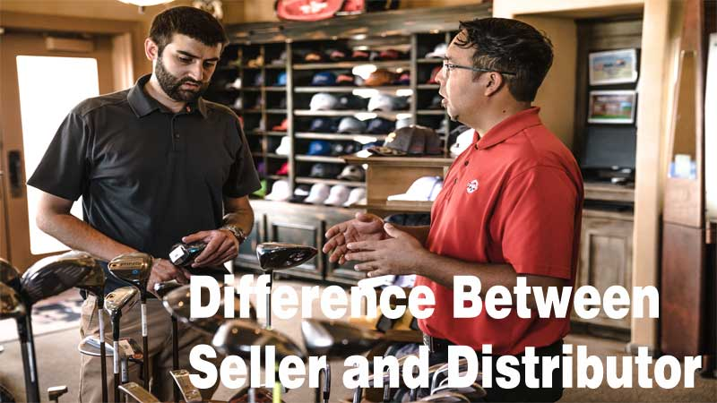Difference-in-seller-and-distributor