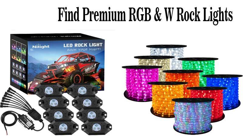 Find Premium RGB & W Rock Lights