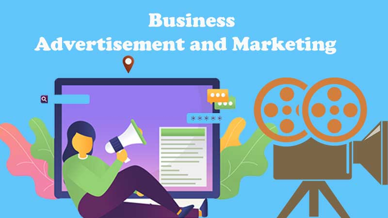 Business Advertisement and Marketing