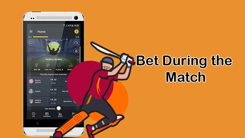 Bet During the Match