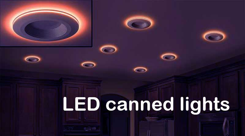 LED canned lights