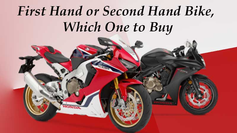 First Hand or Second Hand Bike, Which One to Buy