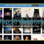 Top Working Websites to Stream and Download Movies for Free in 2021