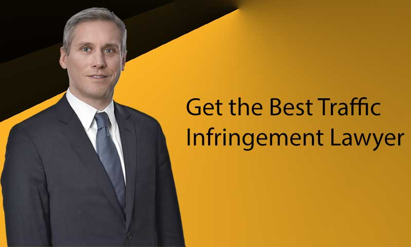 Get the Best Traffic Infringement Lawyer