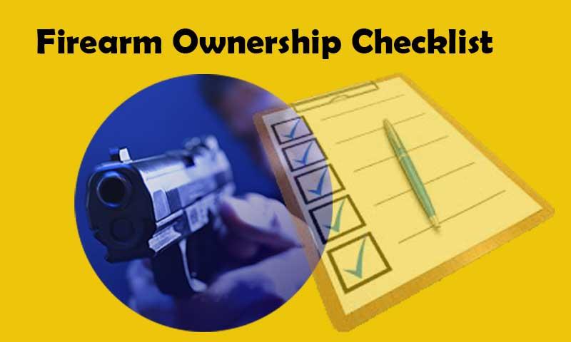 Firearm Ownership Checklist